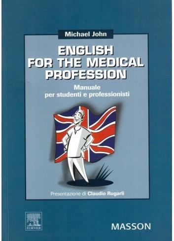 English for the medical profession - Michael John