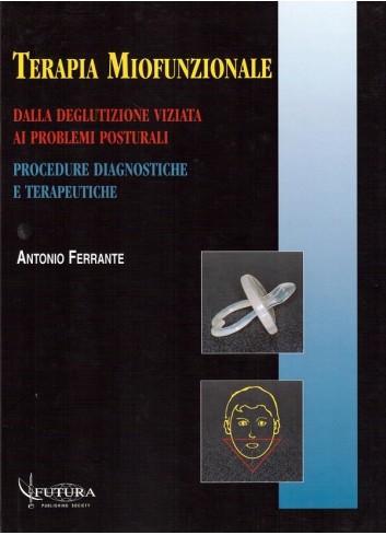 Terapia miofunzionale - Antonio Ferrante