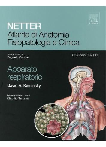 NETTER - Atlante di anatomia, fisiopatologia e clinica. Apparato respiratorio - Frank Netter, Carlos Machado