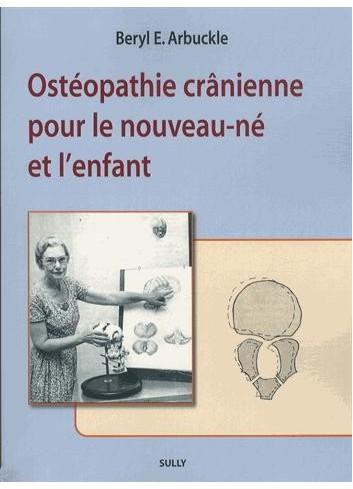 Ostéopathie crânienne pour le nouveau-né et l'enfant - Beryl Arbuckle