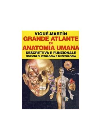 Grande Atlante di Anatomia Umana Descrittiva e funzionale - Jordi Vigu
