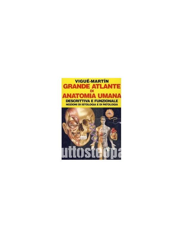 Grande Atlante di Anatomia Umana...
