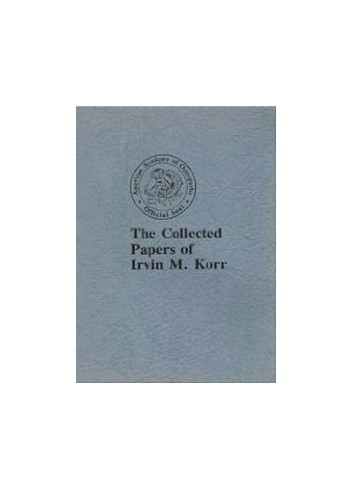 The Collected Papers of Irvin M. Korr - Irvin Korr
