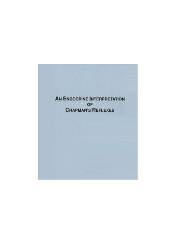 An Endocrine Interpretation of Chapman's Reflexes