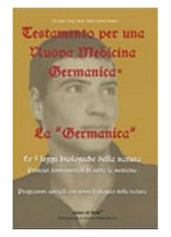 Testamento per una Nuova Medicina Germanica + Tabella sinottica