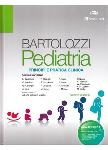 Pediatria - Principi e pratica clinica - Bartolozzi e altri