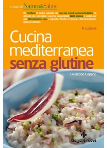 Cucina Mediterranea senza Glutine - Giuseppe Capano