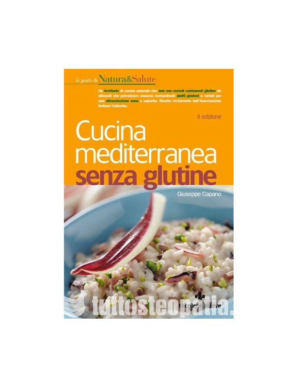 Cucina Mediterranea senza Glutine -...