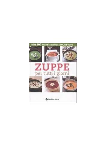 Zuppe per tutti i giorni