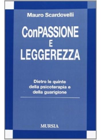 ConPassione e Leggerezza - Mauro Scardovelli