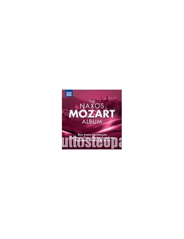 The Naxos Mozart Album - Wolfgang...