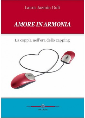 Amore in armonia - Laura Gulì