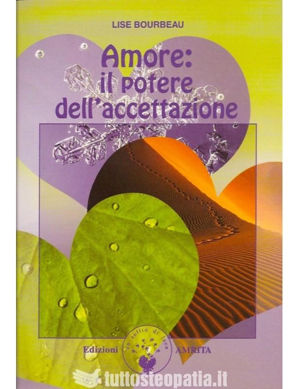 Amore: il potere dell'accettazione -...
