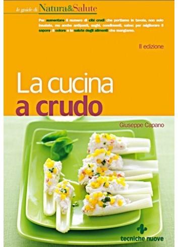 La cucina a crudo - Giuseppe Capano