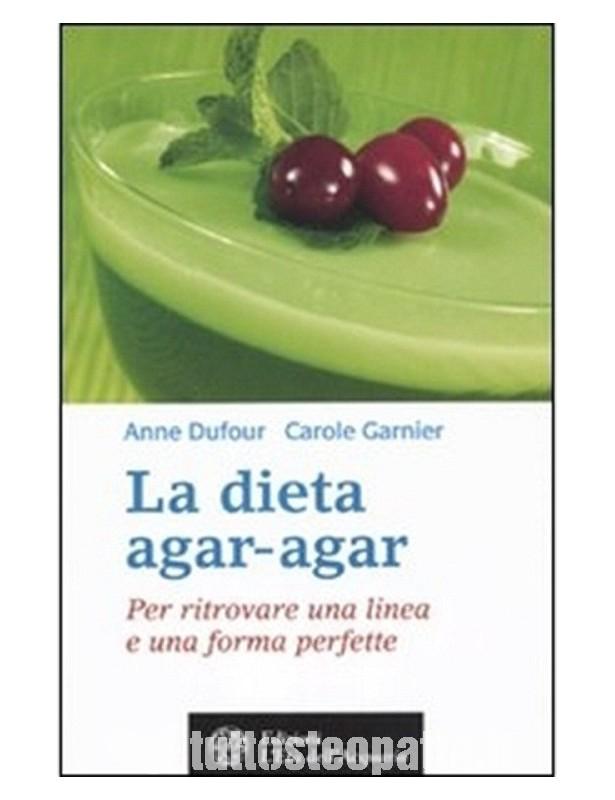 La dieta agar-agar - A. Dafour, C....