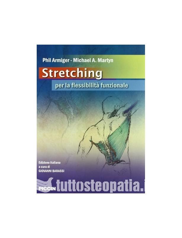 Stretching per la flessibilità...