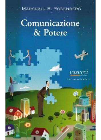 Comunicazione & Potere - Marshall B. Rosenberg