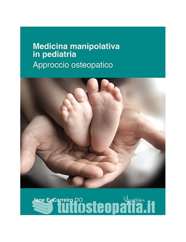 Medicina Manipolativa in Pediatria -...