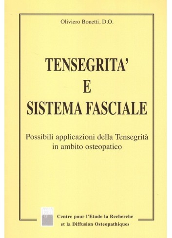 Tensegrità e Sistema Fasciale - Oliviero Bonetti