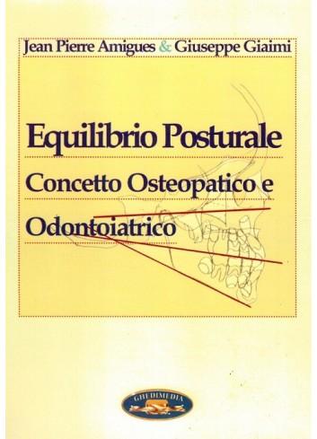 Equilibrio Posturale - Concetto Osteopatico e Odontoiatrico