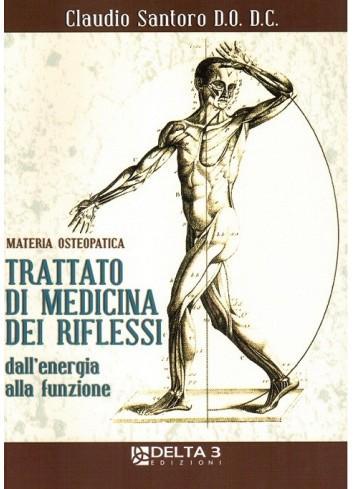 Trattato di medicina dei riflessi - Claudio Santoro
