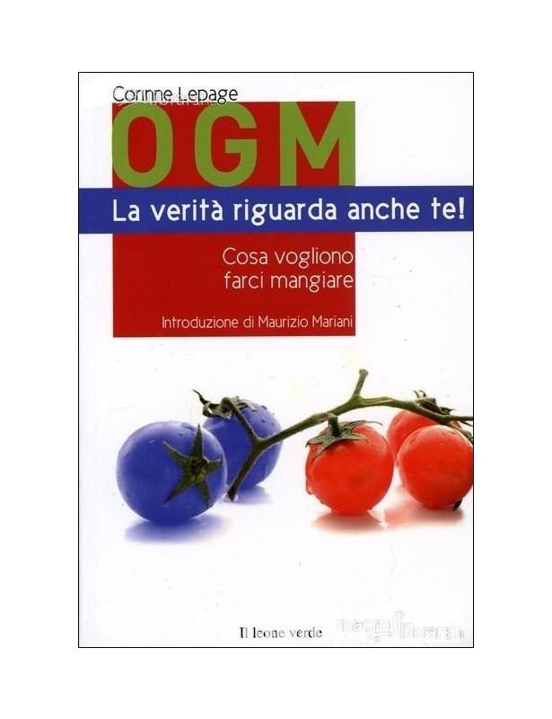 OGM La verità riguarda anche te! -...