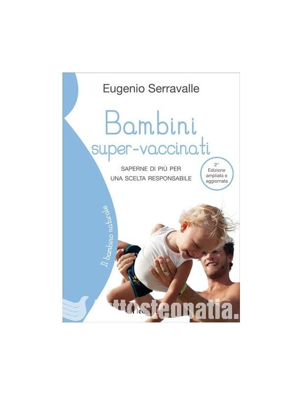 Bambini super-vaccinati - Eugenio...