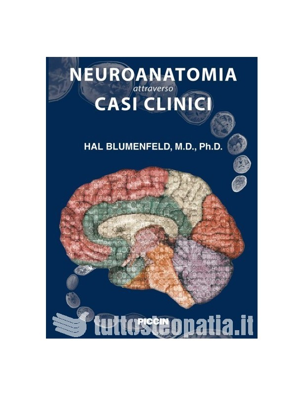 Neuroanatomia attraverso casi clinici...