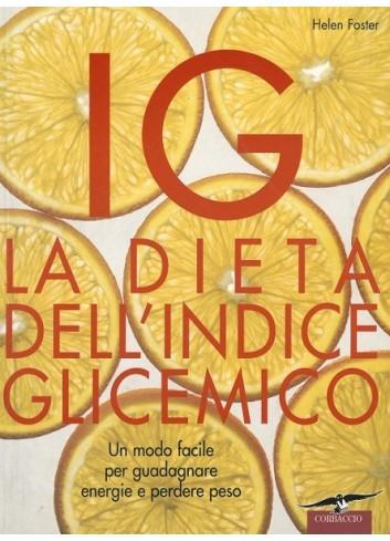 La dieta dell'indice glicemico - Helen Foster