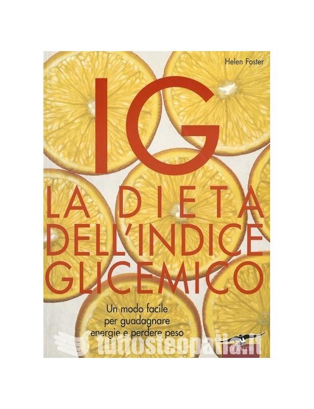La dieta dell'indice glicemico -...