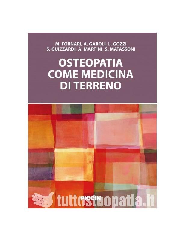 Osteopatia come medicina del terreno...