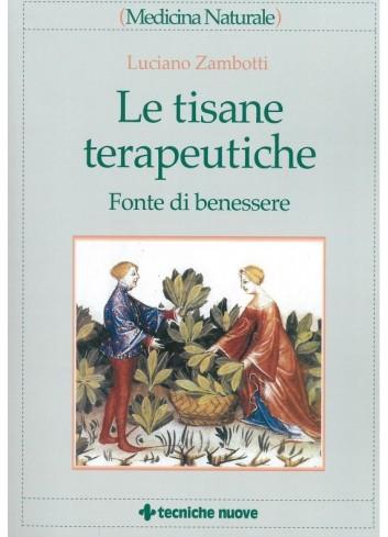 Le tisane terapeutiche - Luciano Zambotti