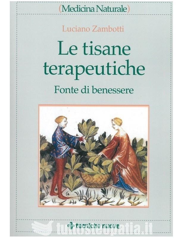 Le tisane terapeutiche - Luciano...