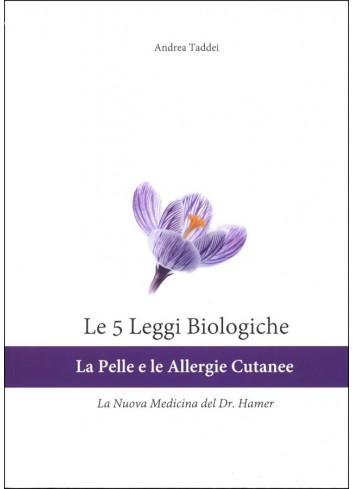 Le 5 Leggi Biologiche La pelle le Allergie Cutanee - Andrea Taddei