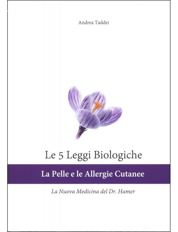 Le 5 Leggi Biologiche La pelle le...