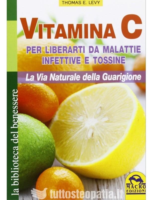 Vitamina C - per liberarti da...