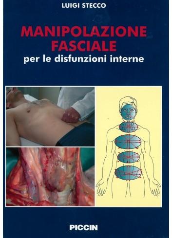 Manipolazione fasciale per le disfunzioni interne - Luigi Stecco