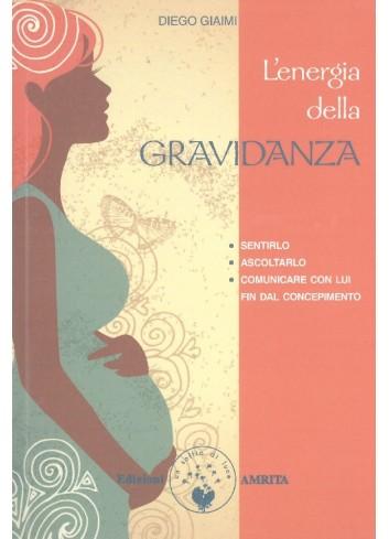 L'energia della gravidanza - Diego Giaimi