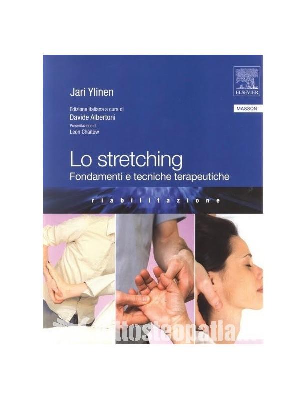 Lo Stretching - fondamenti e tecniche...