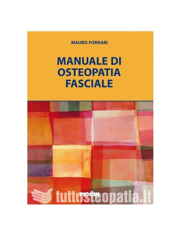 Manuale di Osteopatia Fasciale -...