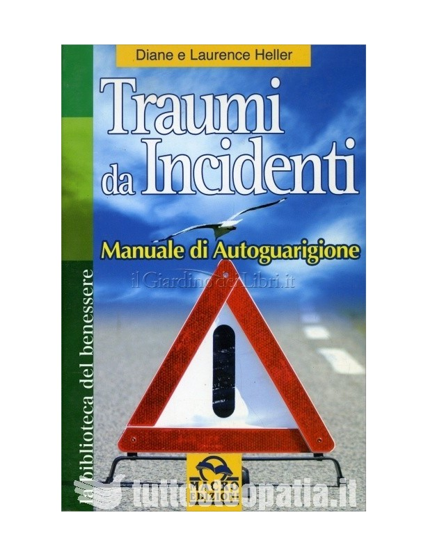 Traumi da incidenti. Manuale di...