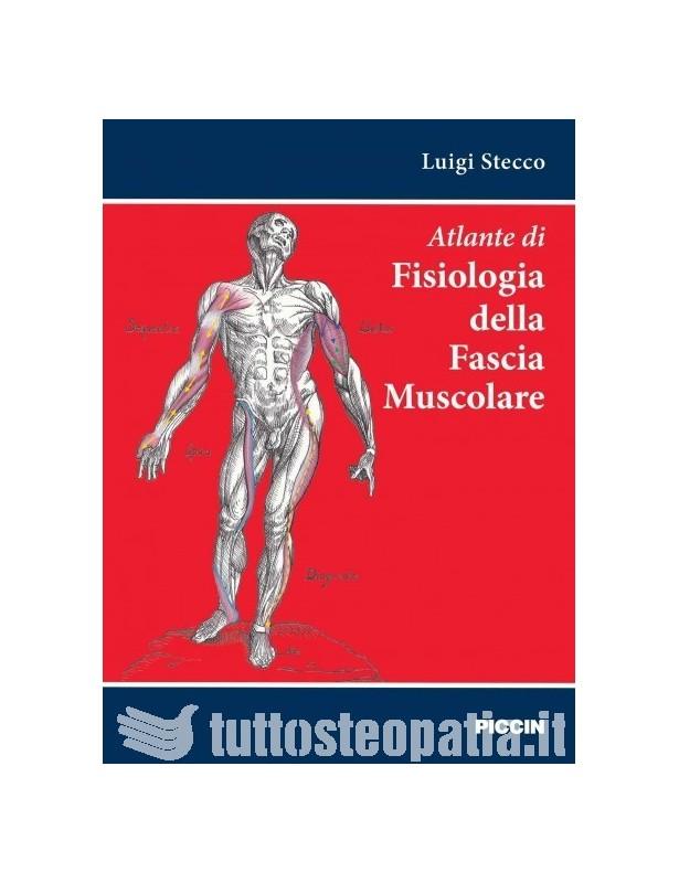 Atlante di Fisiologia della Fascia...