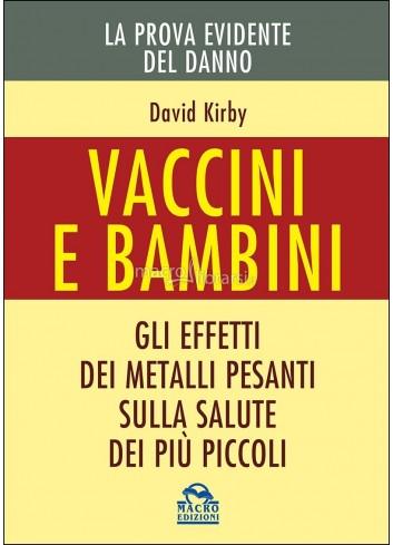Vaccini e Bambini - David Kirby