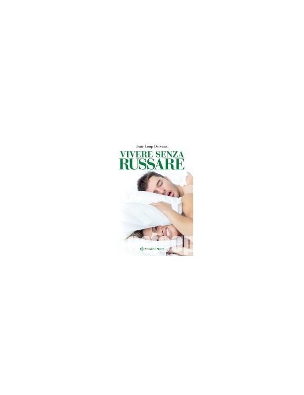 Vivere senza russare - Jean-Loup Dervaux