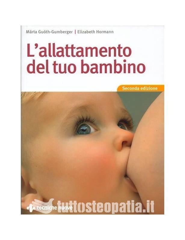 L'allattamento del tuo bambino -...