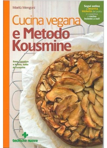 Cucina vegana e metodo Kousmine - Marilù Mengoni