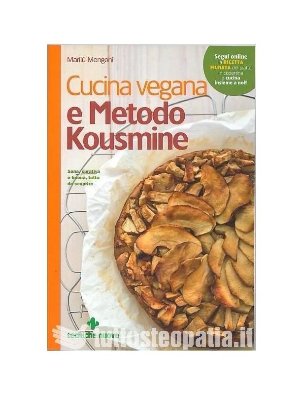 Cucina vegana e metodo Kousmine -...