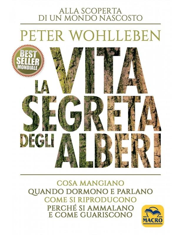 La vita segreta degli alberi - Peter...
