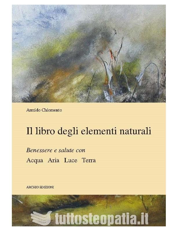 Il libro degli elementi naturali -...