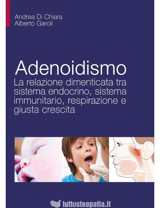 Adenoidismo. La relazione dimenticata...